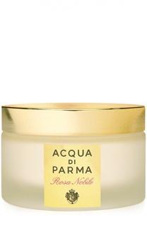 Парфюмированный крем для тела Rosa Nobile Acqua di Parma
