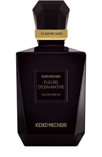 Парфюмерная вода Fleurs D'Osmanthe Keiko Mecheri