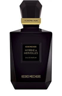 Парфюмерная вода Myrrhe&Merveilles Keiko Mecheri