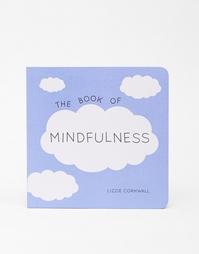 The Book of Mindfullness - Мульти Books