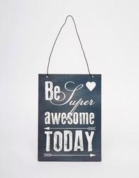 Табличка в стиле ретро с принтом Be Super Awesome Sass & Belle