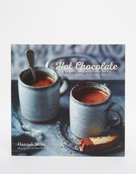 Книга Hot Chocolate Book - Мульти Books