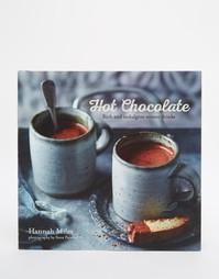 Книга Hot Chocolate Book - Мульти Books