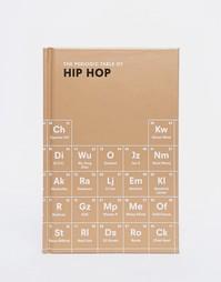 Книга The Periodic Table Of Hip Hop - Мульти Books