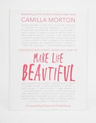 Книга Make Life Beautiful - Мульти Books