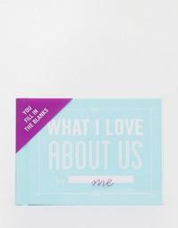 Книга What I Love About Us - Мульти Books