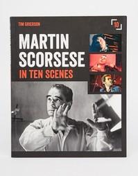 Книга Мартин Скорсезе в 10 сценах - Мульти Books