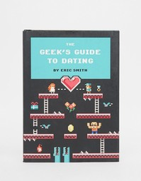 Книга Geeks Guide To Dating - Мульти Books