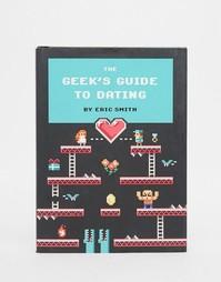 Книга Geeks Guide To Dating - Мульти Books