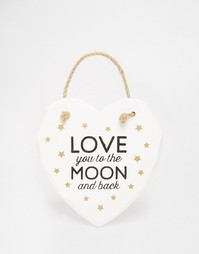 Табличка с надписью Love You To The Moon And Back Sass & Belle - Белый