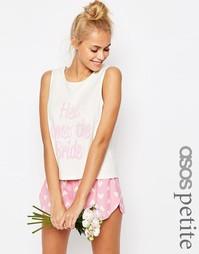 Пижамный комплект с майкой и шортами ASOS PETITE BRIDAL Here Comes The