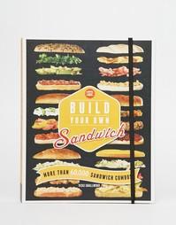 Книга рецептов Build Your Own Sandwich - Мульти Books