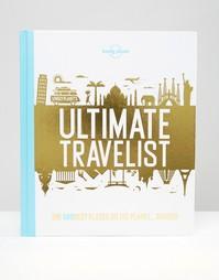 Книга Ultimate Travelist Lonely Planet - Мульти Books
