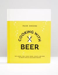 Книга Cooking With Beer - Мульти Books