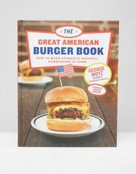 Книга The Great American Burger - Мульти Books
