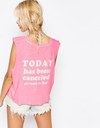 Футболка с принтом Today Is Cancelled Wildfox - Неоновый розовый