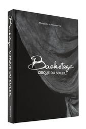 Backstage. Cirque du Soleil Assouline