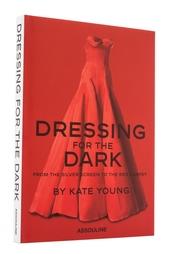 Dressing for the dark Assouline