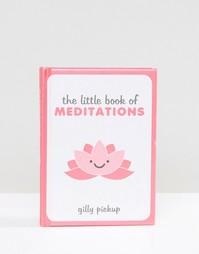 Книга The Little Book of Meditations - Мульти Books