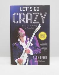 Книга о Принсе Lets Go Crazy - Мульти Books