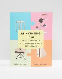 Книга сделай сам Reinventing Ikea - Мульти Books