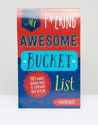 Книга My Fucking Awesome Bucket List - Мульти Books