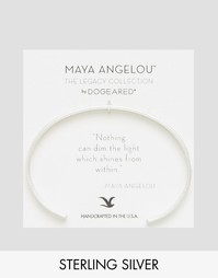 Серебряный браслет‑манжета с гравировкой Nothing Can Dim The Light From Within Maya Angelou Legacy by Dogeared - Серебряный
