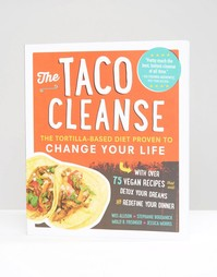 Книга Taco Cleanse - Мульти Books