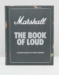 Книга The Book of Loud Marshall - Мульти Books