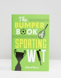 Книга The Bumper Book Of Sporting Wit - Мульти Books