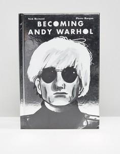 Книга Becoming Andy Warhol - Мульти Books