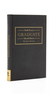 Stuff Every Graduate Should Know Books With Style