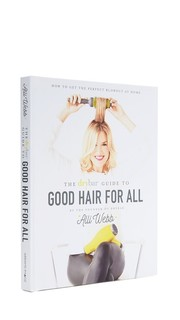 The Drybar Guide to Good Hair Books With Style