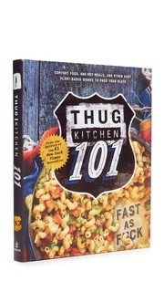 Thug Kitchen 101 Books With Style