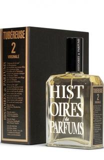 Парфюмерная вода Tubereuse 2 Virginale Histoires de Parfums
