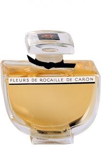 Духи Fleurs de Rocaille Caron