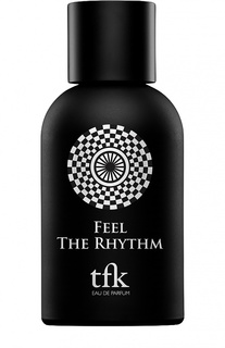 Парфюмерная вода Feel The Rhythm TFK The Fragrance Kitchen