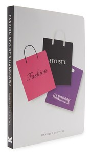 Fashion Stylist's Handbook Books With Style