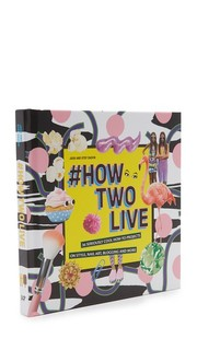 #HowTwoLive Books With Style