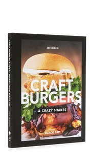 Craft Burgers and Crazy Shakes From Black Tap Books With Style