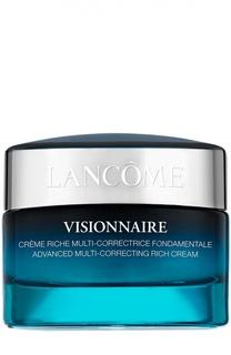 Мультиактивный крем для сухой кожи Visionnaire Crème Riche Lancome