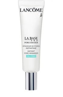 Основа под макияж La Base Pro Porekiller Lancome