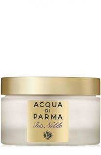 Крем для тела Iris Nobile Acqua di Parma