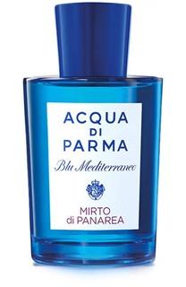 Туалетная вода Blu Mediterraneo Mirto Di Panarea Acqua di Parma
