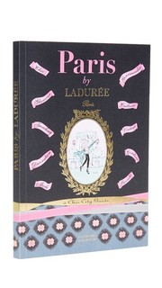 Paris By Laduree: Chic City Guide Books With Style