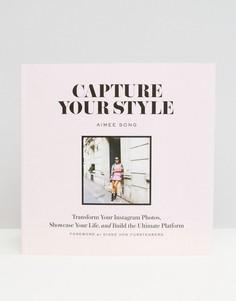 Запечатлейте ваш стиль (Capture Your Style - Мульти Books