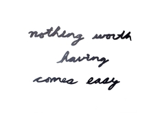 "Надпись декоративная ""nothing worth having comes easy"" Umbra"