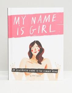 Книга My Name Is Girl - Мульти Books