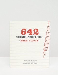Книга 642 Things About You (That I Love - Мульти Books