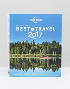 Книга Best In Travel 2017 от Lonely Planet - Мульти Books